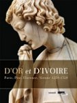 catalogue-d-exposition-d-or-et-d-ivoire-paris-pise-florence-sienne-1250-1320 (...)